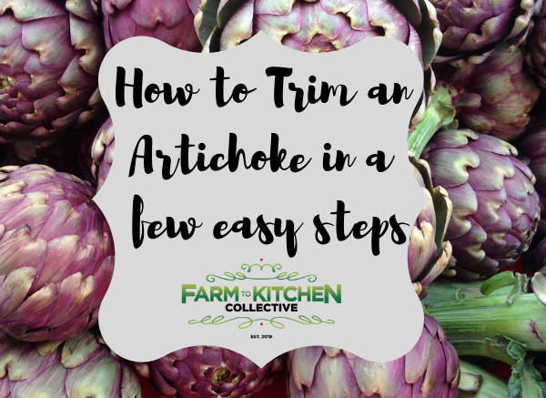 How to Trim an artichoke in a few easy steps!