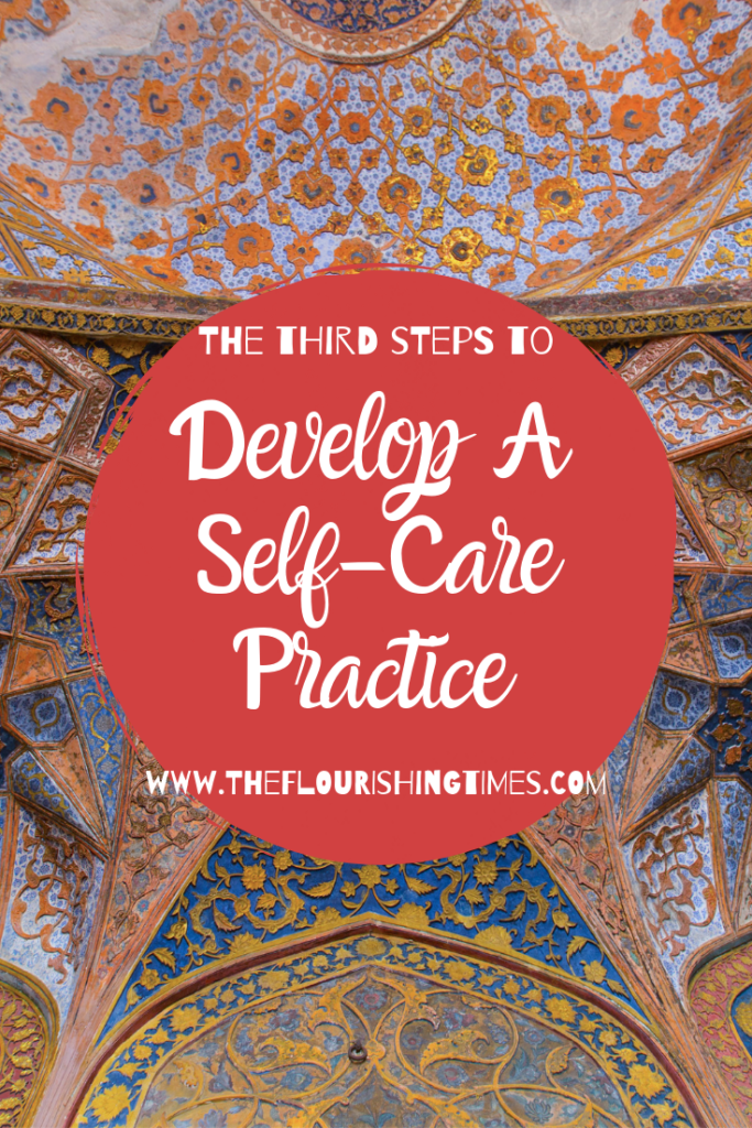 The Third Steps to Develop a Self-Care Practice