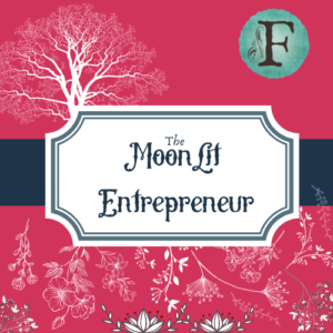 Custom Artwork by Brandi McRill for the cover of The Moonlit Mindset with a vibrant pink background, blue banner, flowers, Flourishing Fern F logo in the corner and a frame saying The Moonlit Mindset.
